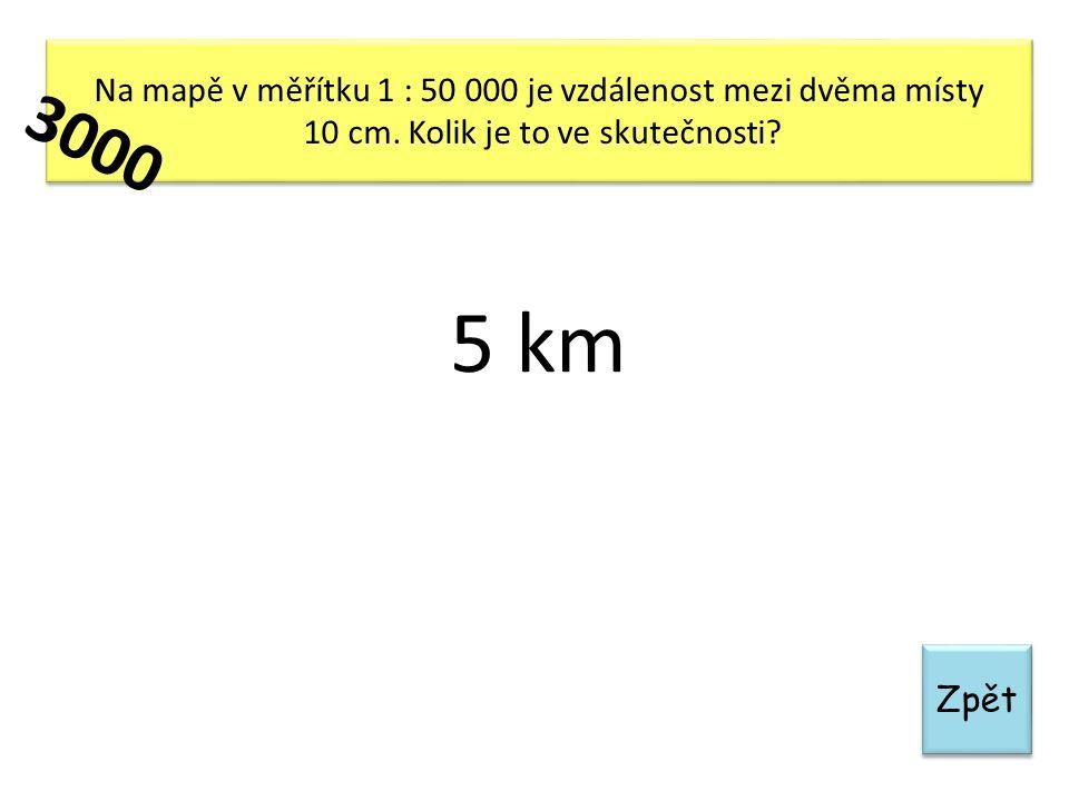 Zpět Na mapě v měřítku 1 : 50 000 je vzdálenost mezi dvěma místy 10 cm. Kolik je to ve skutečnosti? Na mapě v měřítku 1 : 50 000 je vzdálenost mezi dv