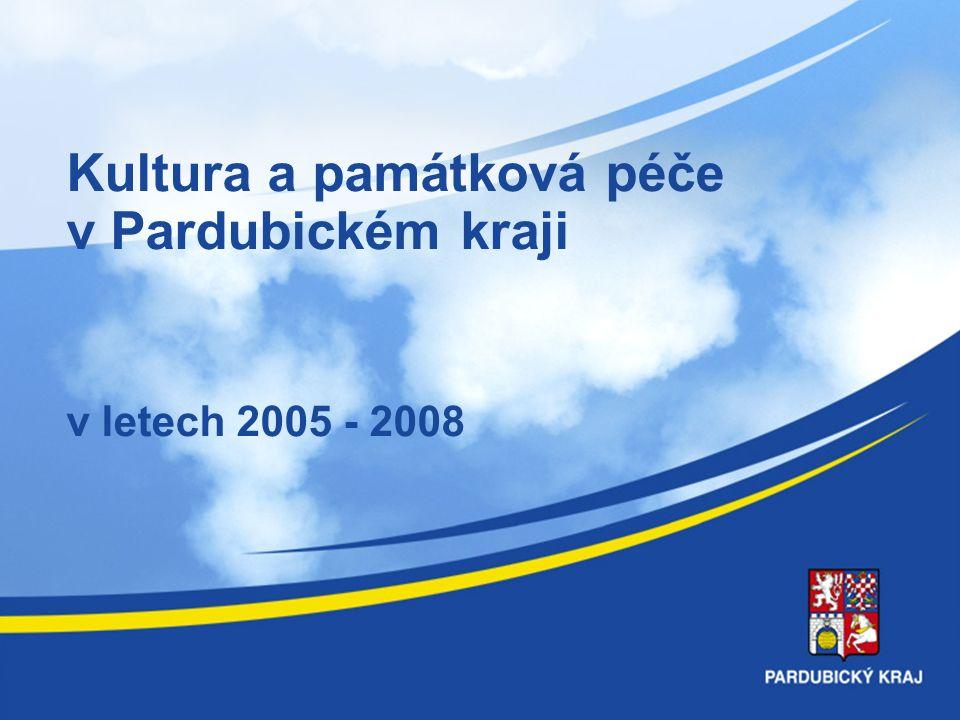 Kultura a památková péče v Pardubickém kraji v letech 2005 - 2008