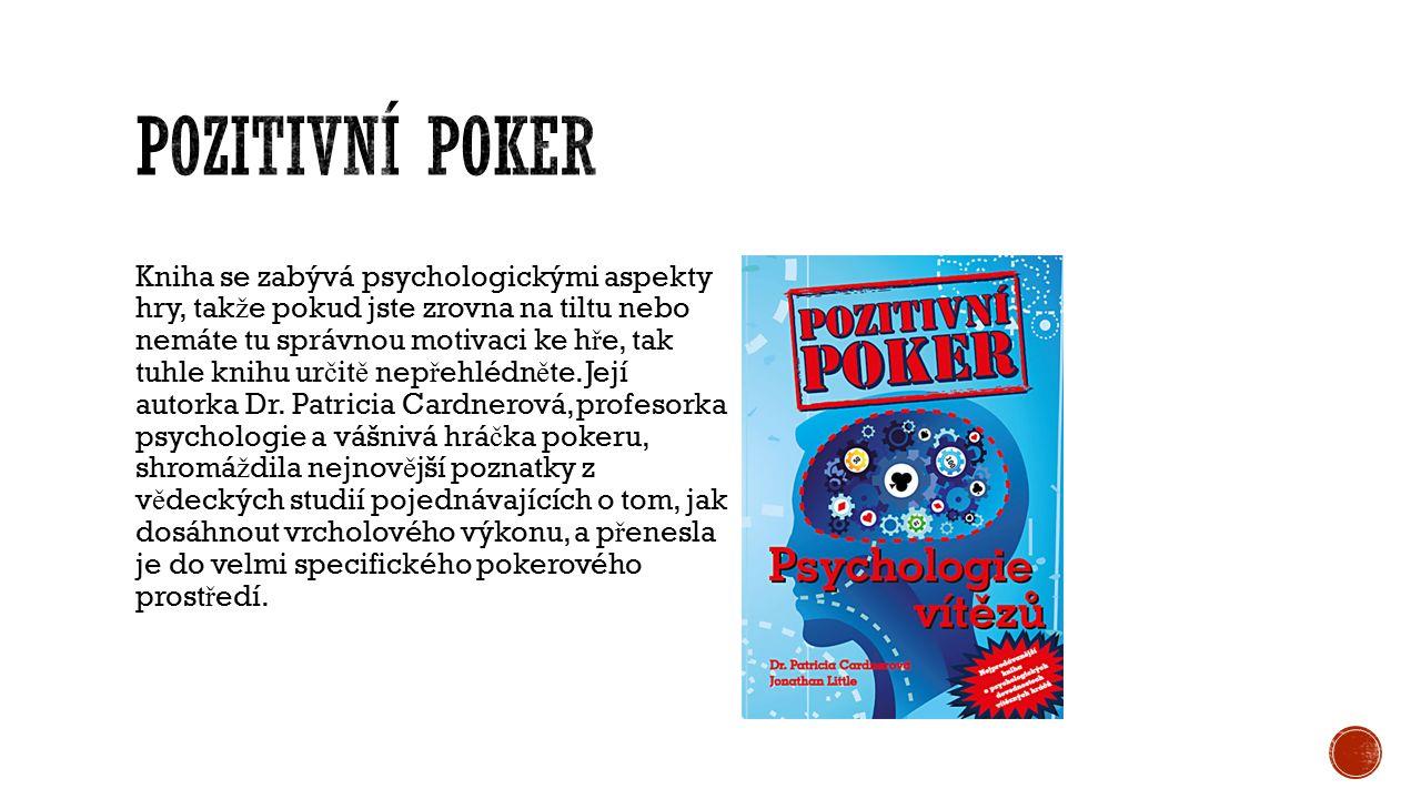 Autor knihy Dusty Schmidt se ve své knize zam ěř uje na poker z úpln ě jiného pohledu, ne ž bývá zvykem u konkurence.
