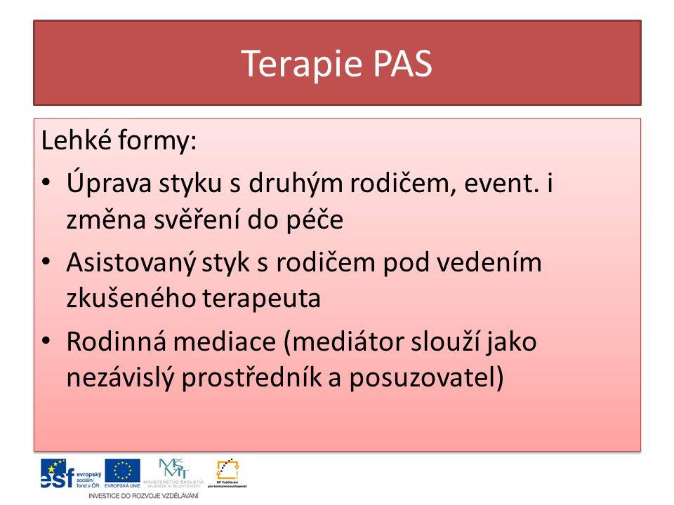 Terapie PAS Lehké formy: Úprava styku s druhým rodičem, event.