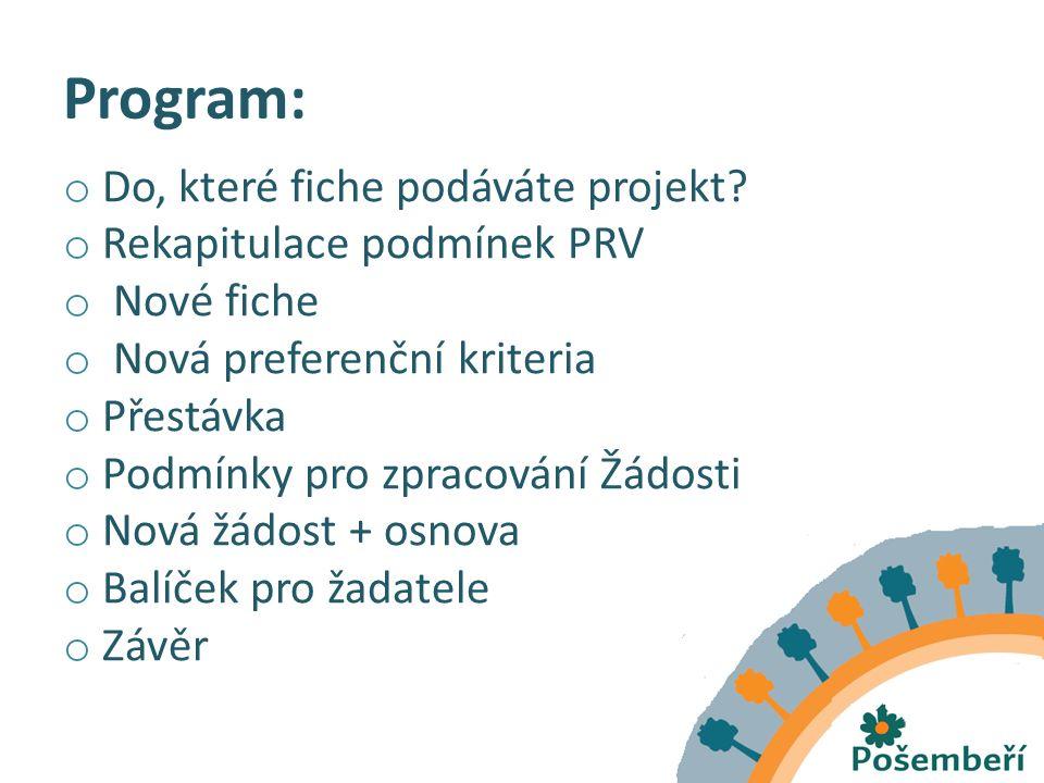 Program: o Do, které fiche podáváte projekt.