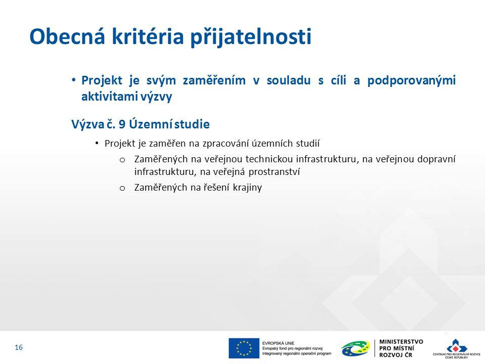 Projekt je svým zaměřením v souladu s cíli a podporovanými aktivitami výzvy Výzva č.