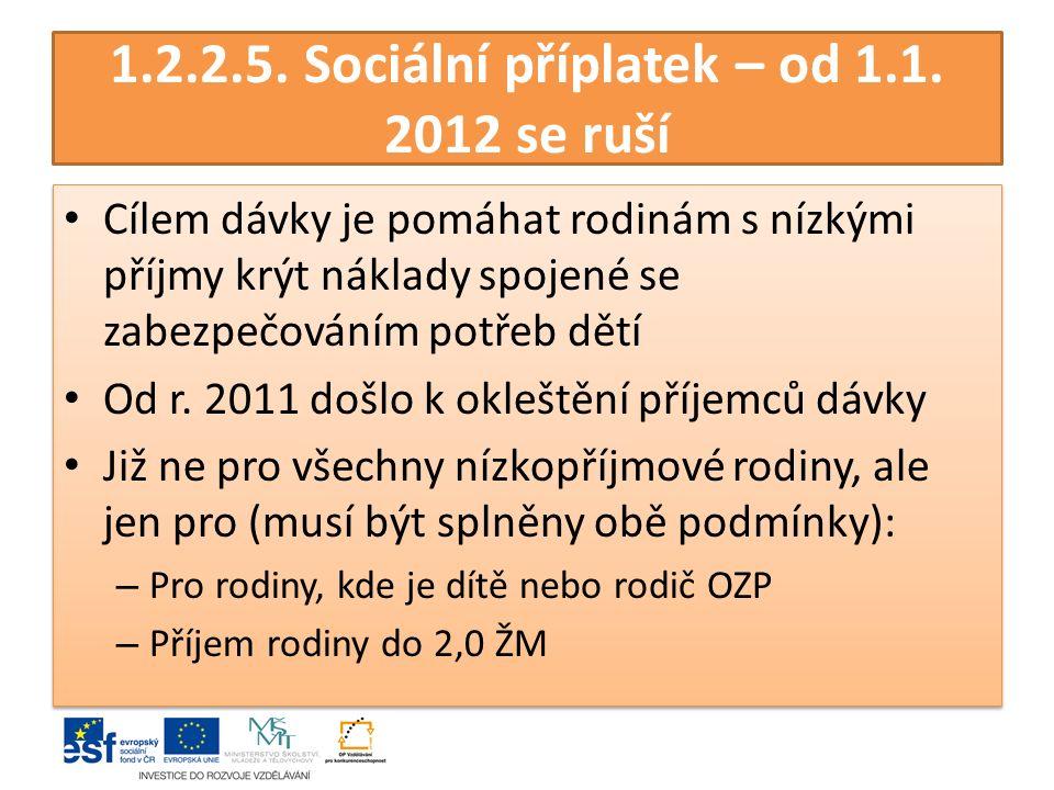 1.2.2.5. Sociální příplatek – od 1.1.
