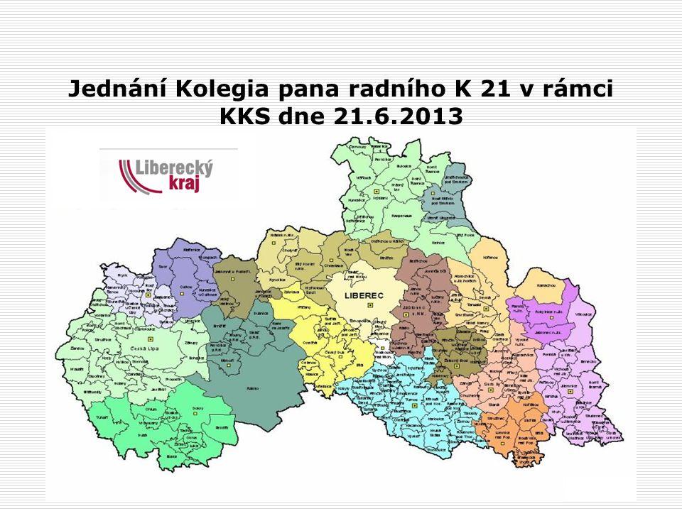 Jednání Kolegia pana radního K 21 v rámci KKS dne 21.6.2013