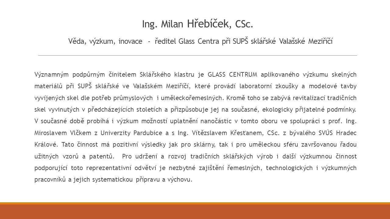 Ing. Milan Hřebíček, CSc.