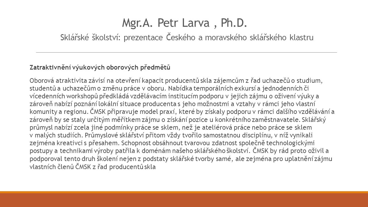 Mgr.A. Petr Larva, Ph.D.