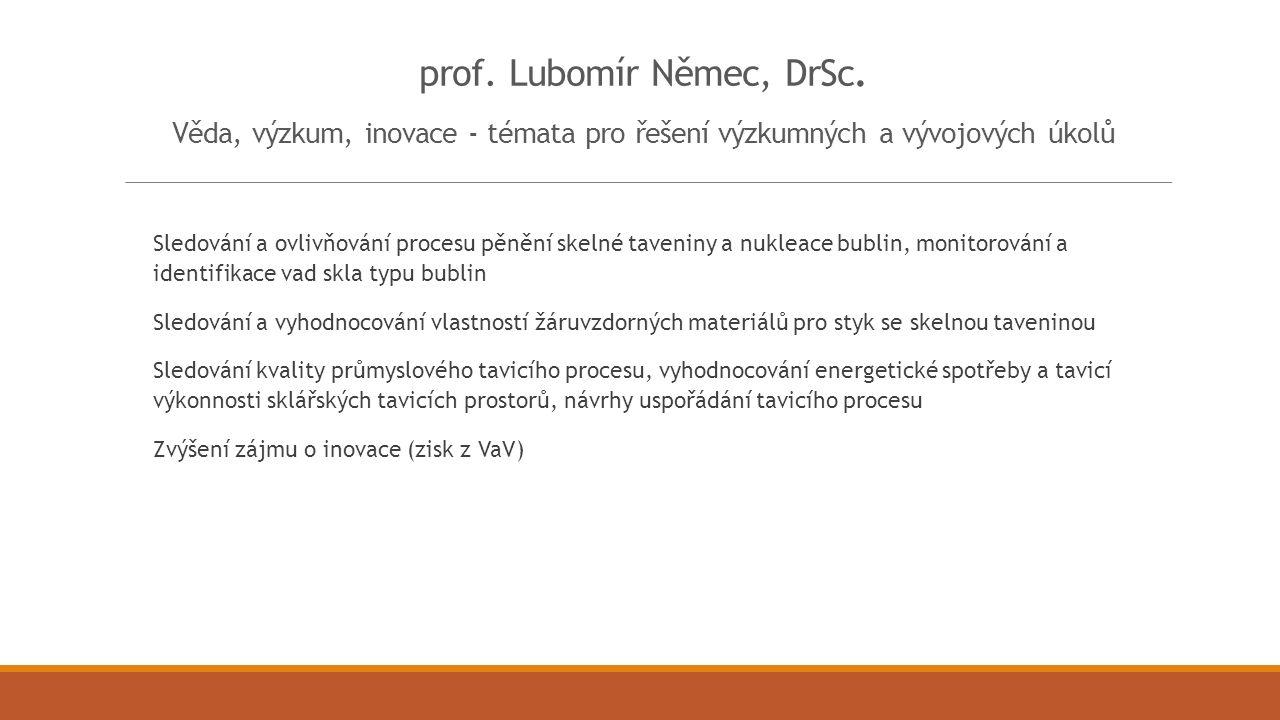 prof.RNDr. Miroslav Vlček, DrSc.