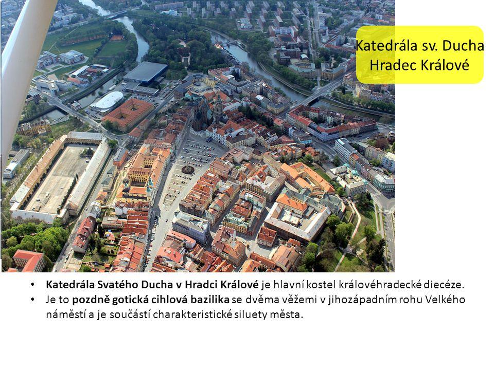 Katedrála Svatého Ducha v Hradci Králové je hlavní kostel královéhradecké diecéze.
