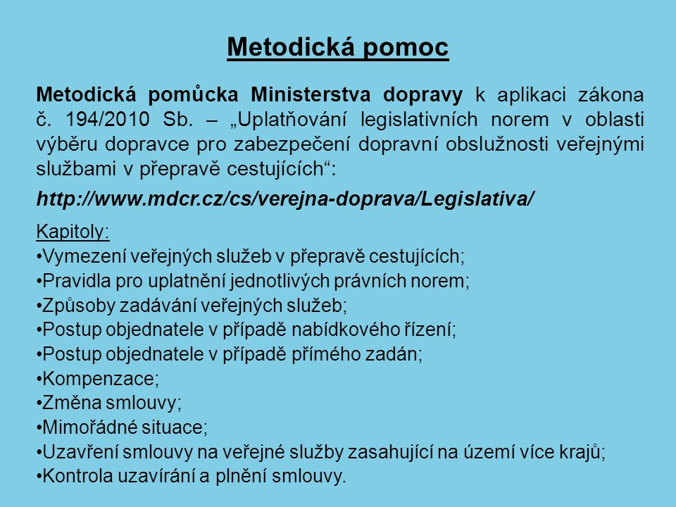 Metodická pomoc Metodická pomůcka Ministerstva dopravy k aplikaci zákona č.