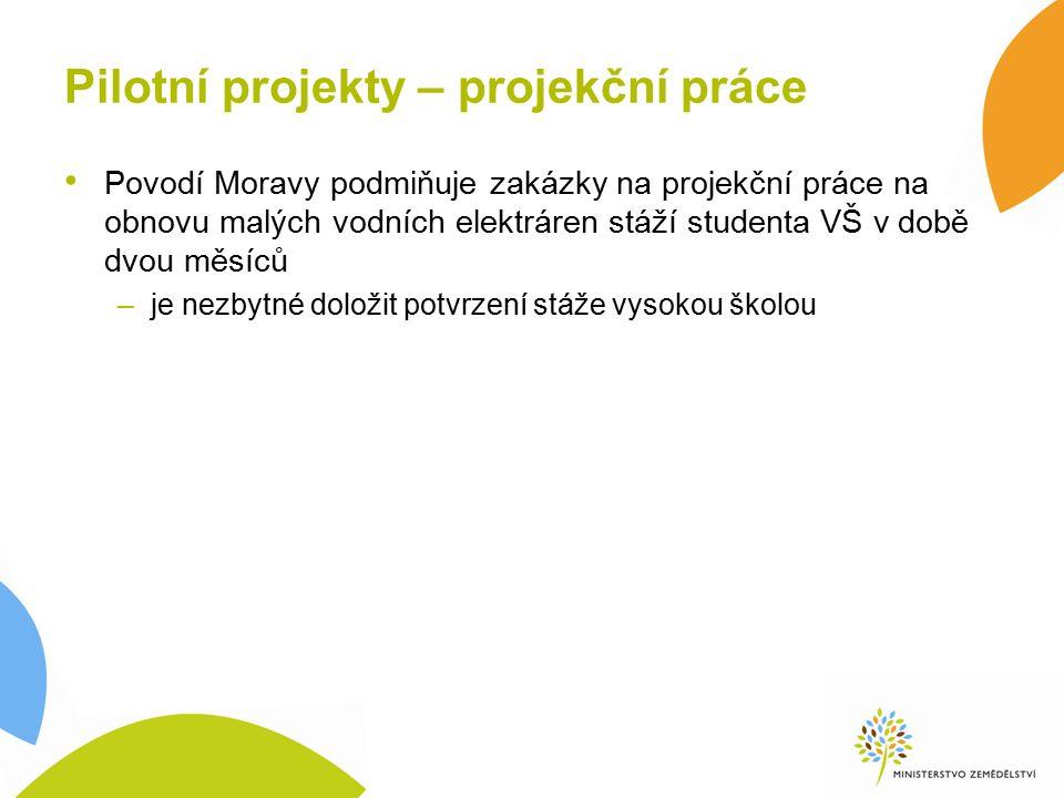 Pilotní projekty – projekční práce Povodí Moravy podmiňuje zakázky na projekční práce na obnovu malých vodních elektráren stáží studenta VŠ v době dvo