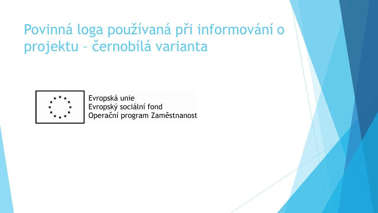 Povinná loga používaná při informování o projektu – černobílá varianta