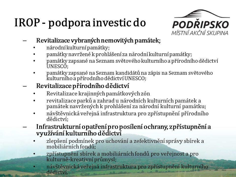 IROP - podpora investic do – Revitalizace vybraných nemovitých památek; národní kulturní památky; památky navržené k prohlášení za národní kulturní pa