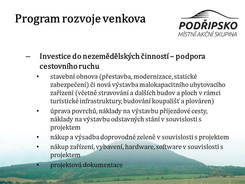 Program rozvoje venkova – Investice do nezemědělských činností – podpora cestovního ruchu stavební obnova (přestavba, modernizace, statické zabezpečen