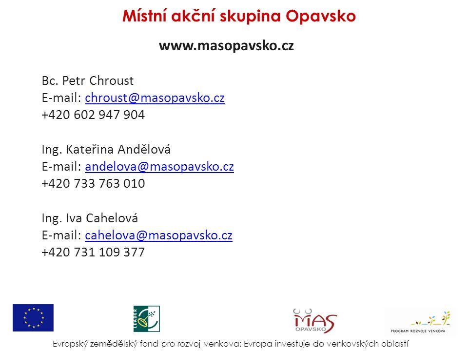 www.masopavsko.cz Bc. Petr Chroust E-mail: chroust@masopavsko.czchroust@masopavsko.cz +420 602 947 904 Ing. Kateřina Andělová E-mail: andelova@masopav