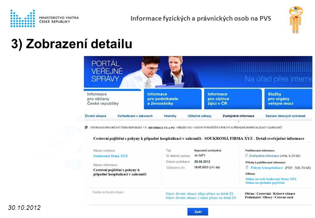 Informace fyzických a právnických osob na PVS 3) Zobrazení detailu 30.10.2012 11
