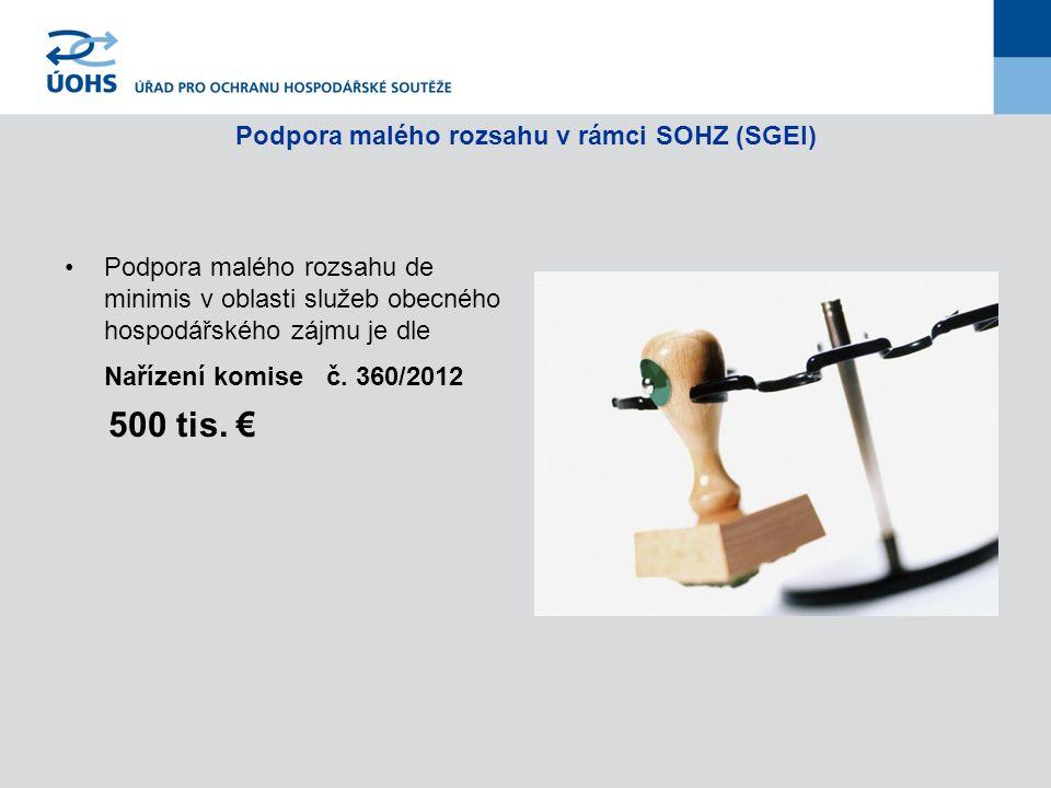Podpora malého rozsahu de minimis v oblasti služeb obecného hospodářského zájmu je dle Nařízení komise č. 360/2012 500 tis. €