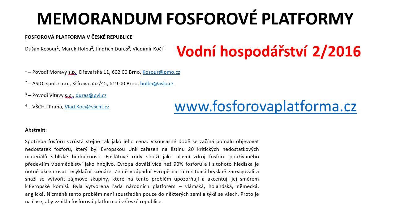 MEMORANDUM FOSFOROVÉ PLATFORMY Vodní hospodářství 2/2016 www.fosforovaplatforma.cz