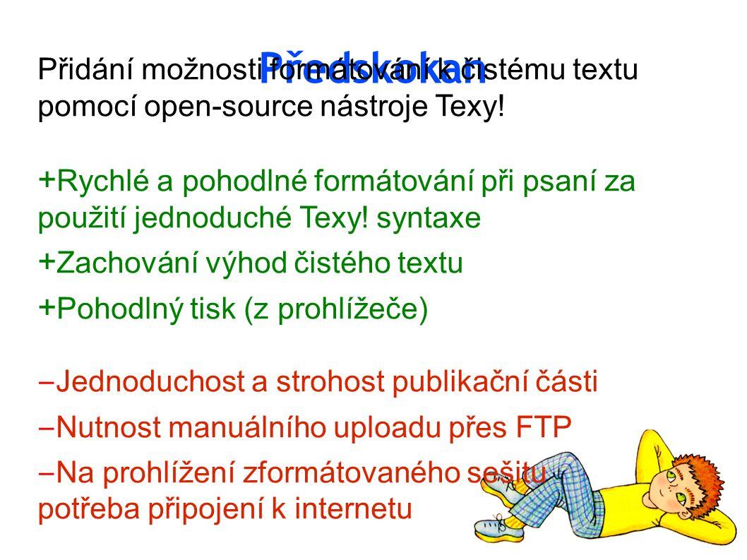 Předskokan Přidání možnosti formátování k čistému textu pomocí open-source nástroje Texy.