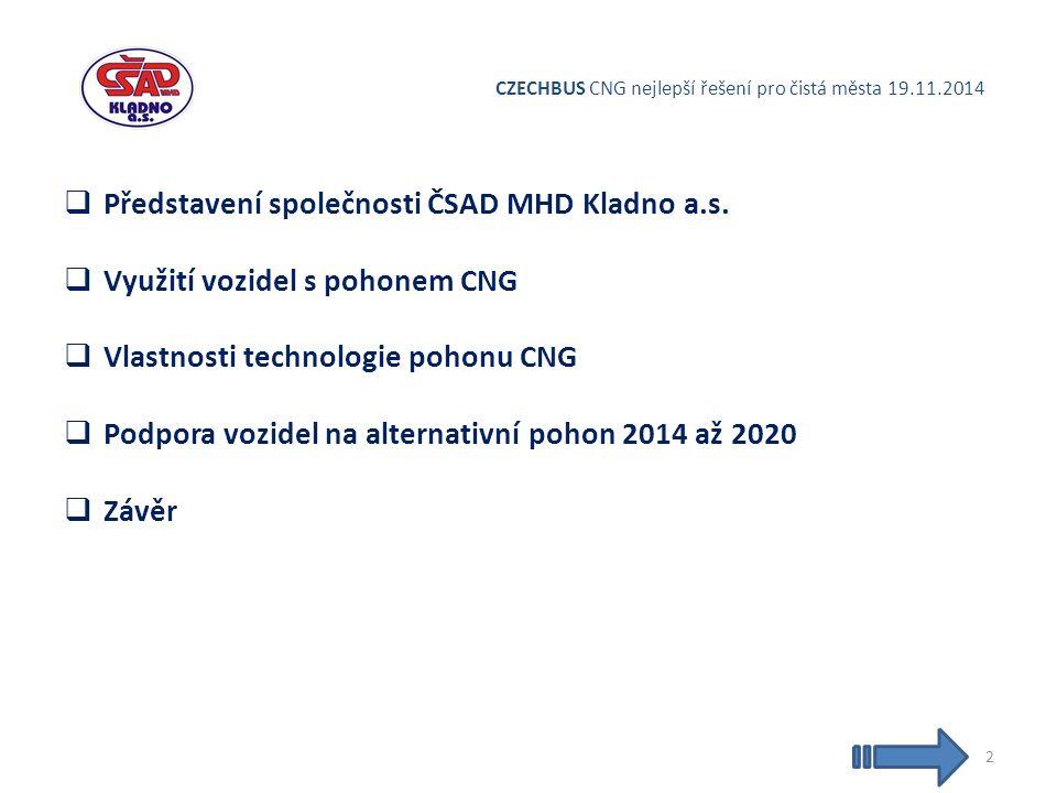 CZECHBUS CNG nejlepší řešení pro čistá města 19.11.2014  Představení společnosti ČSAD MHD Kladno a.s.