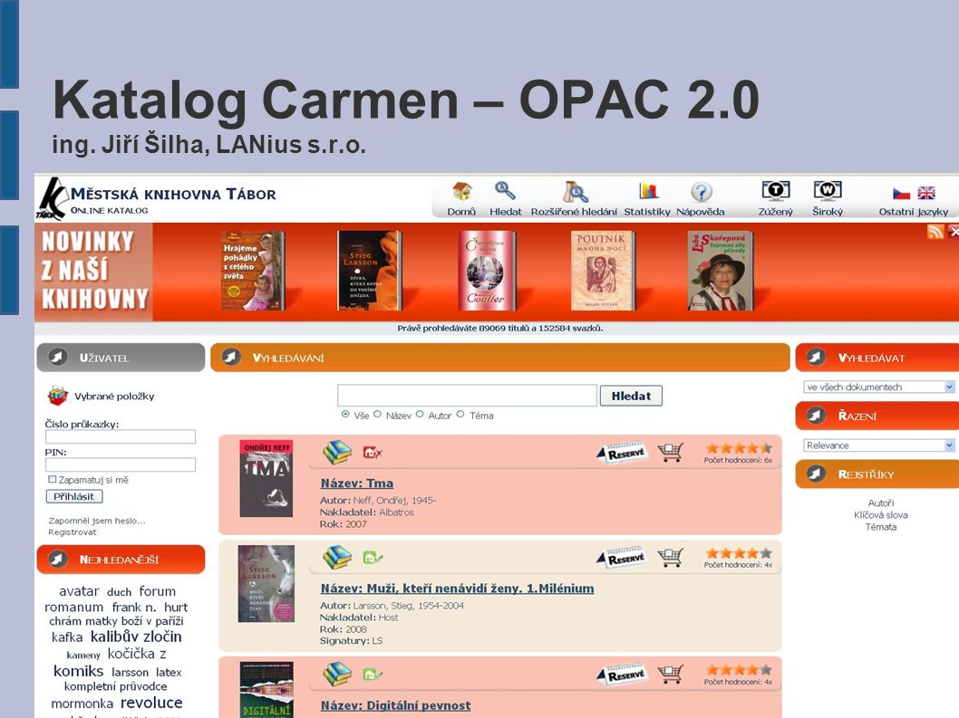 Katalog Carmen – OPAC 2.0 ing. Jiří Šilha, LANius s.r.o.