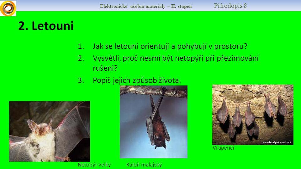 Elektronické učební materiály – II.stupeň Přírodopis 8 2.