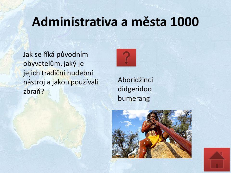 Administrativa a města 1000 Jak se říká původním obyvatelům, jaký je jejich tradiční hudební nástroj a jakou používali zbraň.