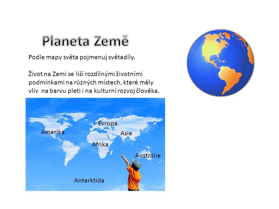 Podle mapy světa pojmenuj světadíly.