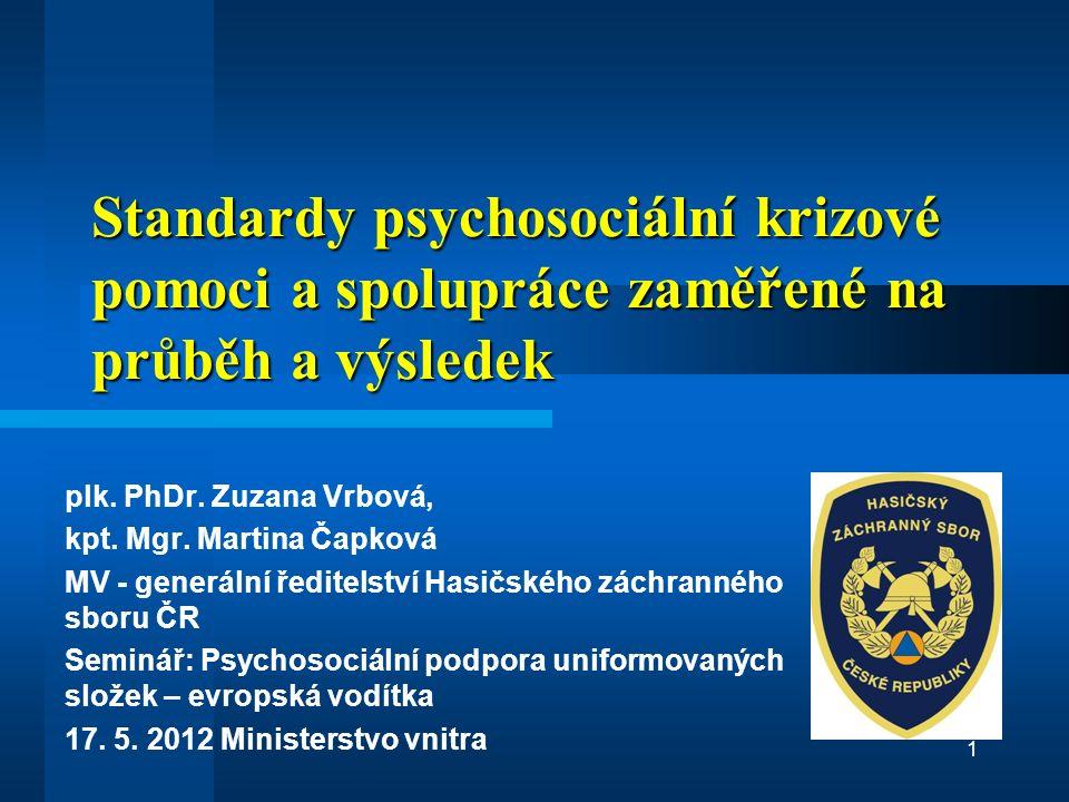 Standardy psychosociální krizové pomoci a spolupráce zaměřené na průběh a výsledek plk.