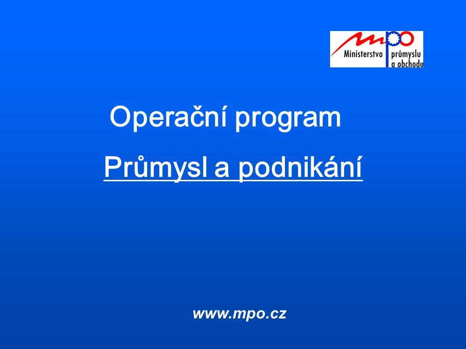 Operační program Průmysl a podnikání www.mpo.cz