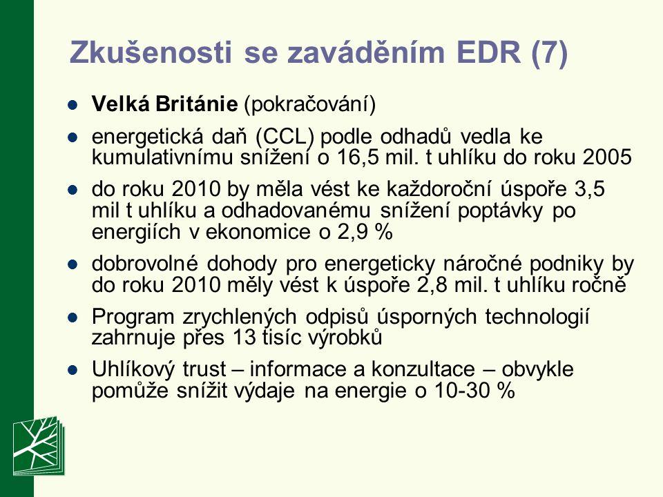 Zkušenosti se zaváděním EDR (7) Velká Británie (pokračování) energetická daň (CCL) podle odhadů vedla ke kumulativnímu snížení o 16,5 mil.