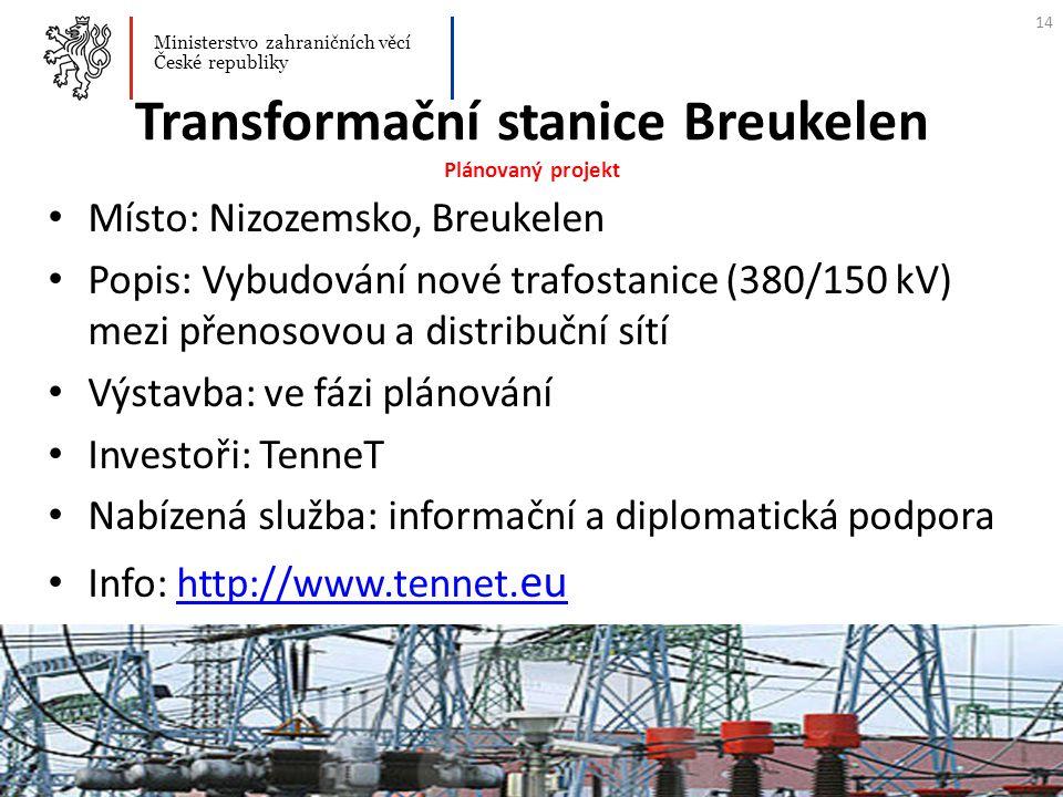 Transformační stanice Breukelen Plánovaný projekt Místo: Nizozemsko, Breukelen Popis: Vybudování nové trafostanice (380/150 kV) mezi přenosovou a dist