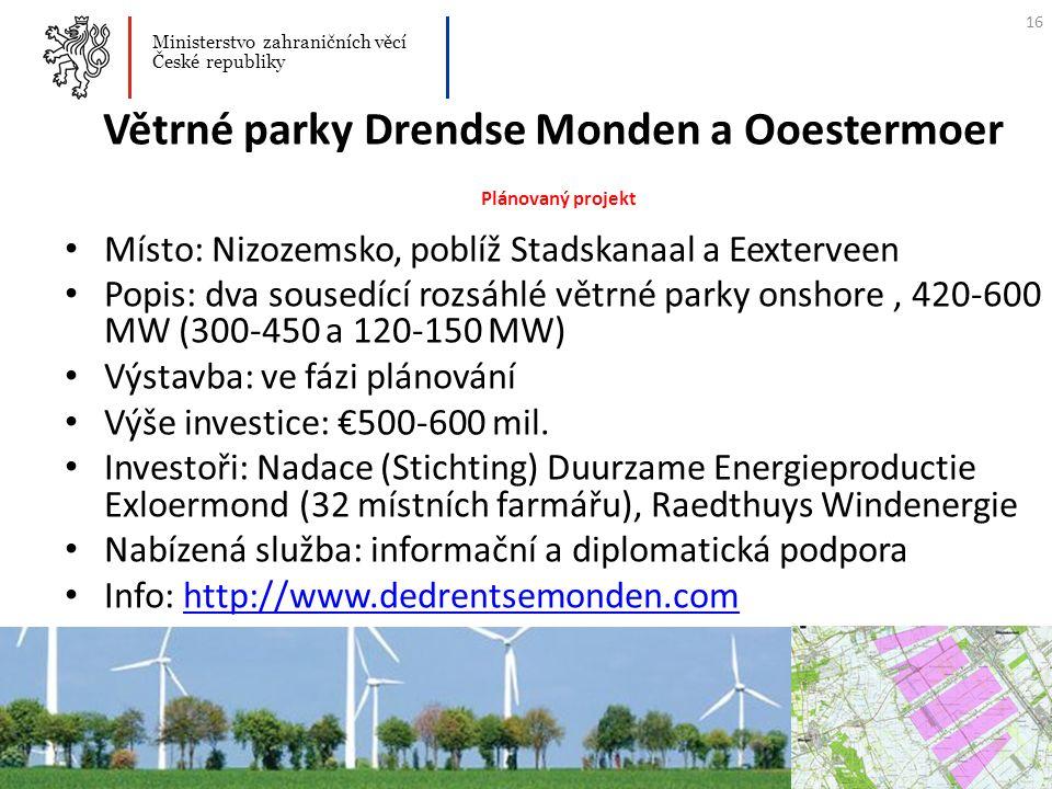 Větrné parky Drendse Monden a Ooestermoer Plánovaný projekt Místo: Nizozemsko, poblíž Stadskanaal a Eexterveen Popis: dva sousedící rozsáhlé větrné pa