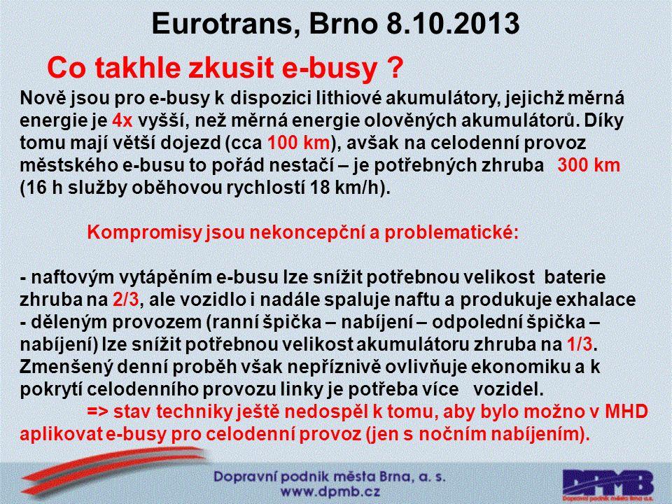 Eurotrans, Brno 8.10.2013 Co takhle zkusit e-busy .