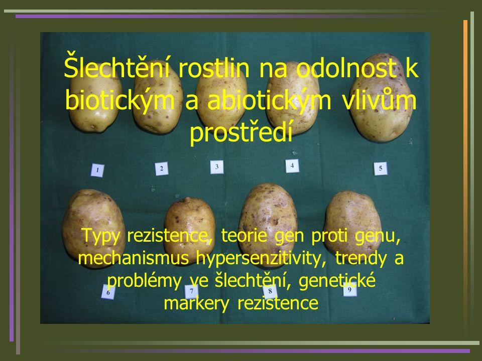 Abiotický stres Odolnost k nízkým teplotám –Souvisí s metabolismem sacharidů a vodním režimem rostliny (dehydriny – geny Dhy, nebo Fr geny) –Mrazuvzdornost (ozimé plodiny) odolnost k poškození v důsledku teplot pod bodem mrazu v zimním období –Chladuvzdornost (kukuřice) odolnost mladých rostlin, semen, a klíčenců k postižení teplotami blízkými nule v období jara