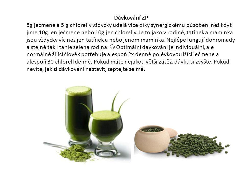 Dávkování ZP 5g ječmene a 5 g chlorelly vždycky udělá více díky synergickému působení než když jíme 10g jen ječmene nebo 10g jen chlorelly.