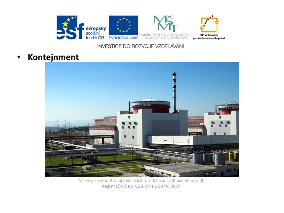 Název projektu: Rozvoj technického vzdělávání v Jihočeském kraji Registrační číslo: CZ.1.07/1.1.00/44.0007 Kontejnment