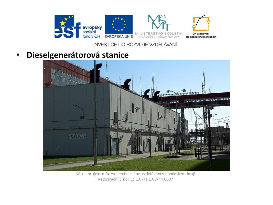 Název projektu: Rozvoj technického vzdělávání v Jihočeském kraji Registrační číslo: CZ.1.07/1.1.00/44.0007 Dieselgenerátorová stanice