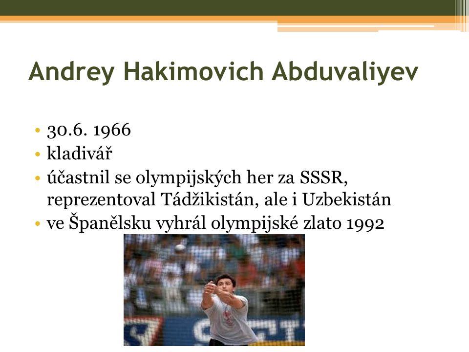 Andrey Hakimovich Abduvaliyev 30.6.