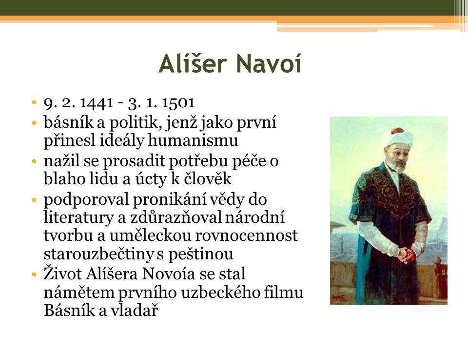Alíšer Navoí 9. 2. 1441 - 3. 1.