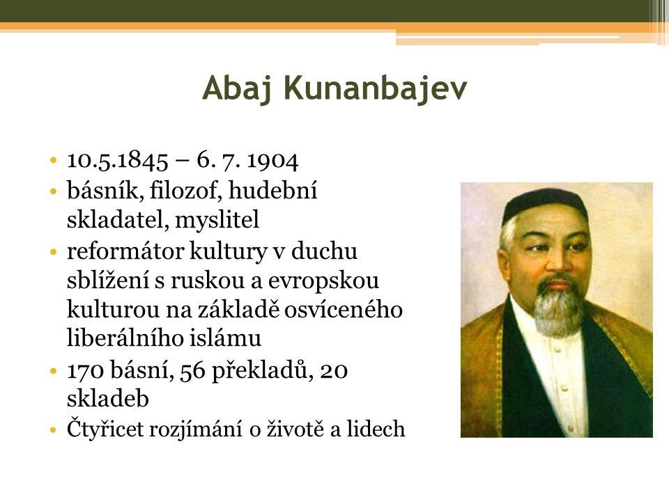 Abaj Kunanbajev 10.5.1845 – 6. 7.