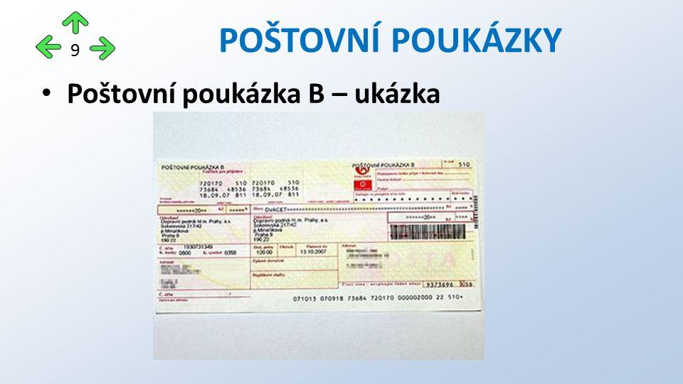 Poštovní poukázka B – ukázka POŠTOVNÍ POUKÁZKY 9