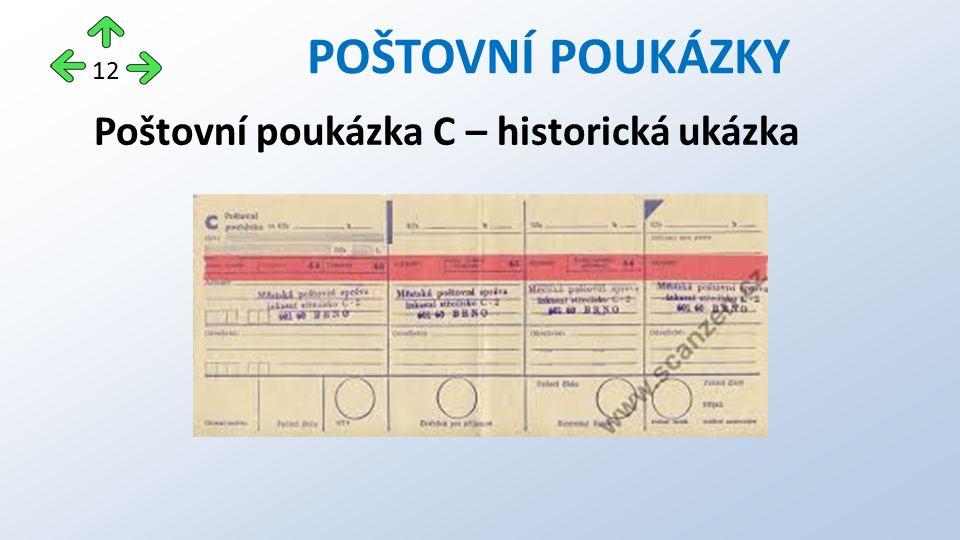 Poštovní poukázka C – historická ukázka POŠTOVNÍ POUKÁZKY 12
