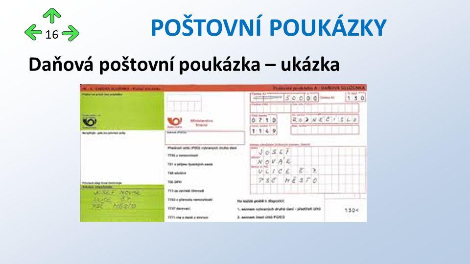 Daňová poštovní poukázka – ukázka POŠTOVNÍ POUKÁZKY 16