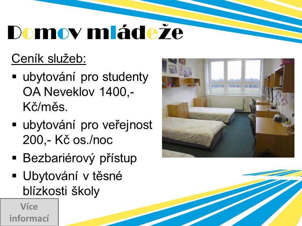 Ceník služeb:  ubytování pro studenty OA Neveklov 1400,- Kč/měs.  ubytování pro veřejnost 200,- Kč os./noc  Bezbariérový přístup  Ubytování v těsn