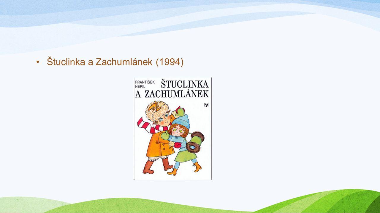 Štuclinka a Zachumlánek (1994)