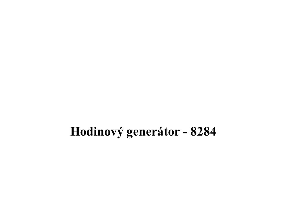 Jedná se krystalem řízený generátor generující hodinový kmitočet.