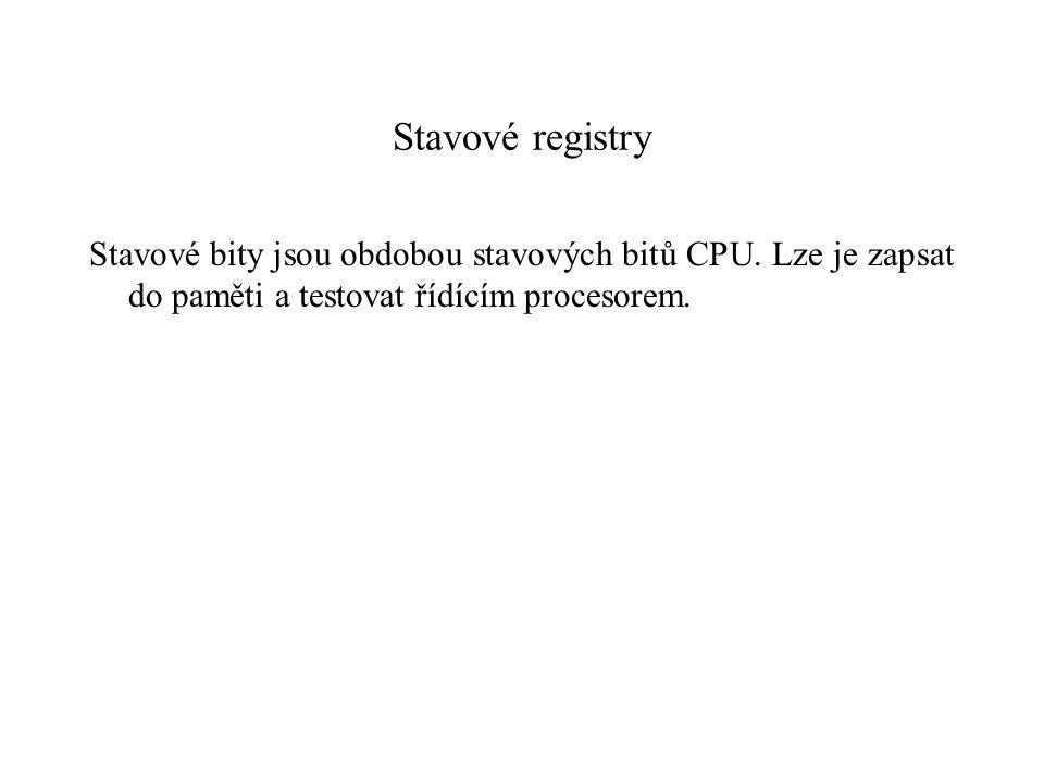 Stavové registry Stavové bity jsou obdobou stavových bitů CPU.