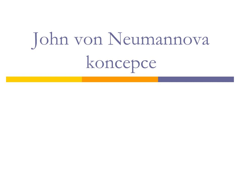 John von Neumannova koncepce