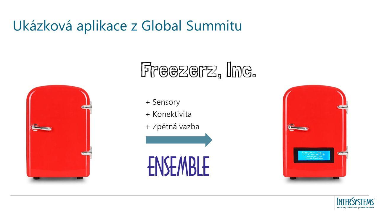 Ukázková aplikace z Global Summitu + Sensory + Konektivita + Zpětná vazba