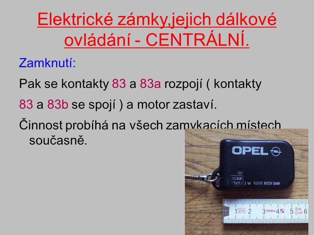 Elektrické zámky,jejich dálkové ovládání - CENTRÁLNÍ. FORD